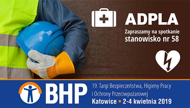 ADPLA - zapraszamy na targi BHP do Katowic